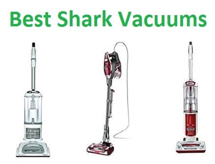 Top 10 Best Shark Vacuums in 2018 - Ultimate Guide