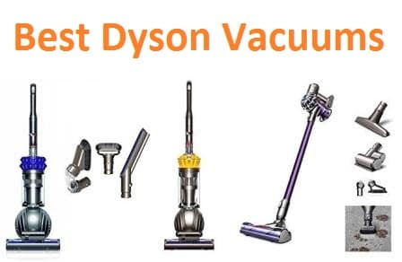 Top 15 Best Dyson Vacuums in 2018 - Ultimate Guide
