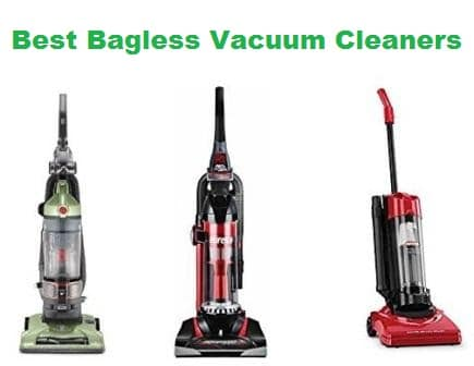 Top 15 Best Bagless Vacuum Cleaners In 2018 Complete Guide