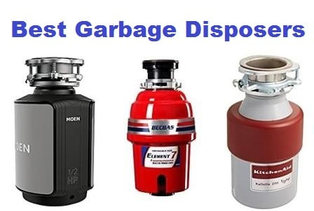 Top 15 Best Garbage Disposers in 2018