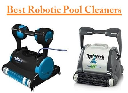 Top 15 Best Robotic Pool Cleaners in 2019