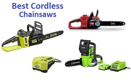 Top 15 Best Cordless Chainsaws in 2019