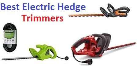 Top 15 Best Electric Hedge Trimmers in 2019