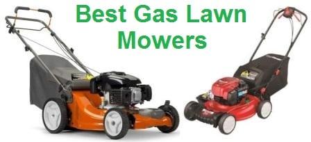 Top 15 Best Gas Lawn Mowers In 2020