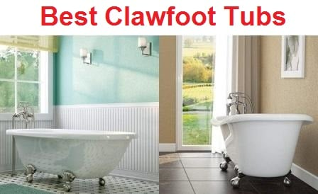 Top 10 Best Clawfoot Tubs in 2019