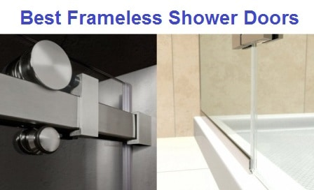 Top 10 Best Frameless Shower Doors in 2019