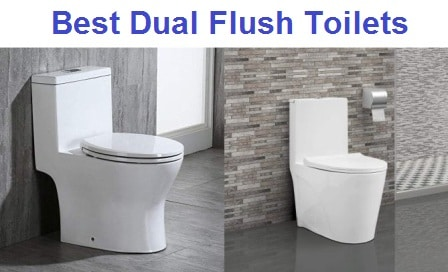 Top 15 Best Dual Flush Toilets In 2020