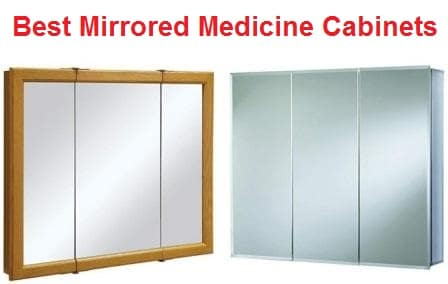 Top 15 Best Mirrored Medicine Cabinets in 2019