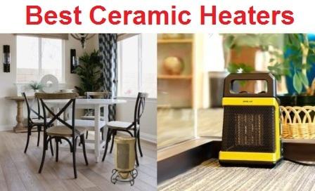 Top 15 Best Ceramic Heaters in 2019