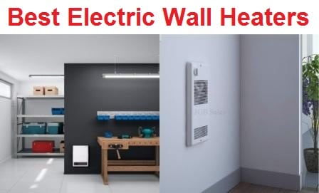 Top 15 Best Electric Wall Heaters in 2019