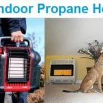 Top 15 Best Indoor Propane Heaters in 2019
