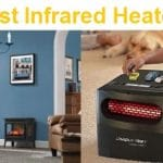 Top 15 Best Infrared Heaters in 2019