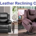 Top 15 Best Leather Reclining Chairs in 2019