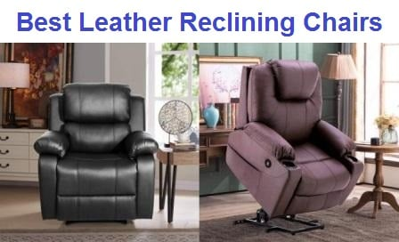 Top 15 Best Leather Reclining Chairs in 2020