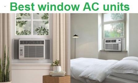 Top 15 Best window AC units in 2019