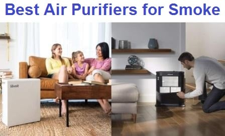 Top 15 Best Air Purifiers for Smoke in 2019