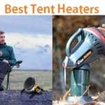 Top 15 Best Tent Heaters in 2019