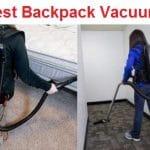 Top 15 Best Backpack Vacuums in 2020