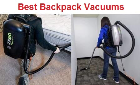 Top 15 Best Backpack Vacuums in 2020