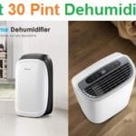 Top 15 Best 30 Pint Dehumidifiers in 2020