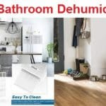 Top 15 Best Bathroom Dehumidifiers in 2020