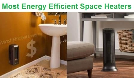 Top 15 Most Energy Efficient Space Heaters in 2020